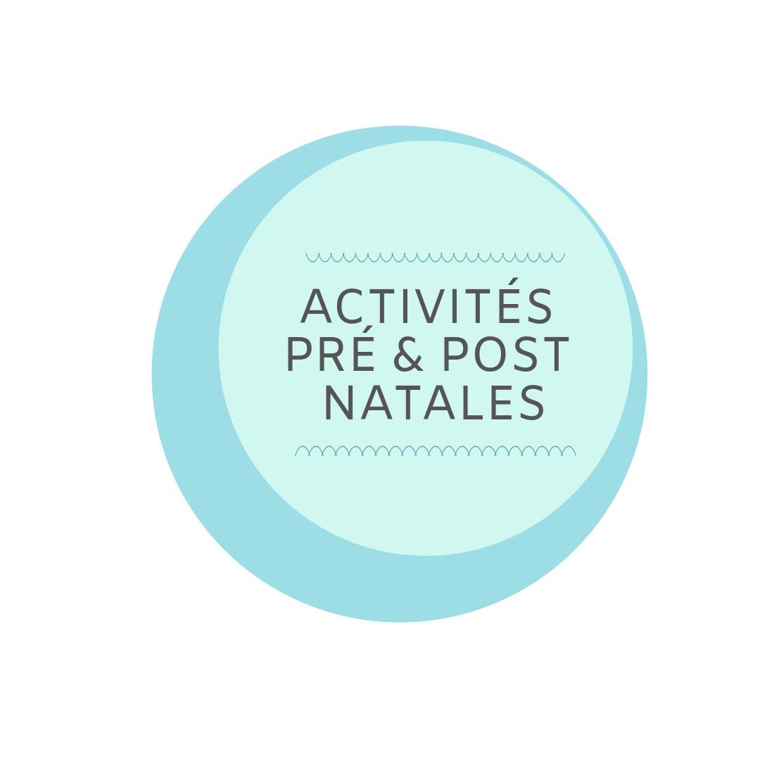 Activités Pré et Post natales